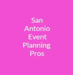 San Antonio Event Planning Pros
