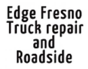Edge Fresno Truck repair and Roadside