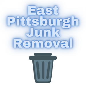 East Pittsburgh Junk Removal