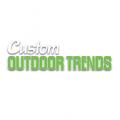 Custom Outdoor Trends