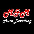 M & M Auto Detailing LLC