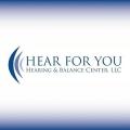 Hear For You Hearing & Balance Center, LLC