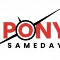 Pony Sameday