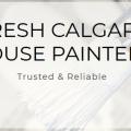 FRESH CALGARY HOUSE PAINTERS