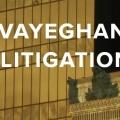 Vayeghan Litigation